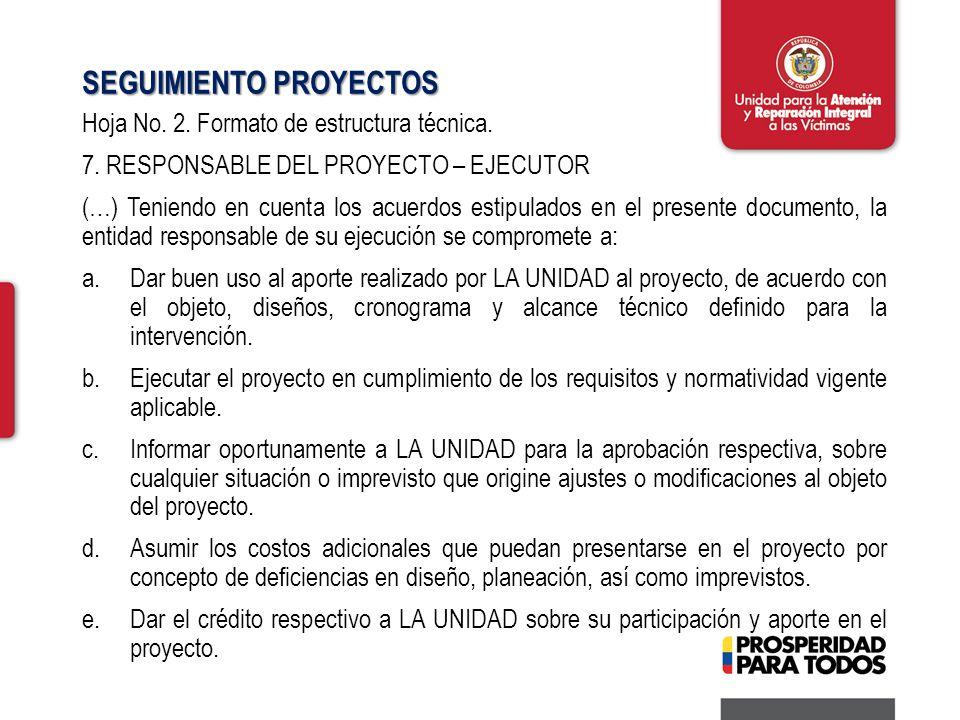 SEGUIMIENTO PROYECTOS Hoja No. 2. Formato de estructura técnica.