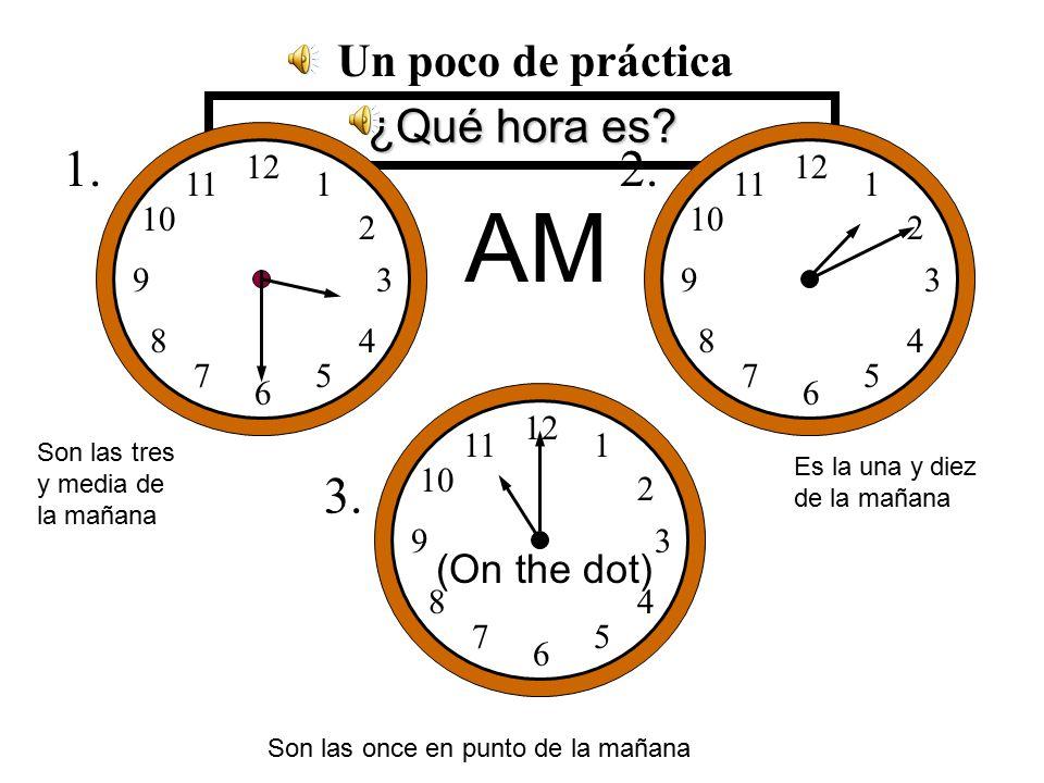 Son las ocho y media de la noche. 12 1 2 3 4 5 6 7 8 9 10 11 ¿Qué hora es.