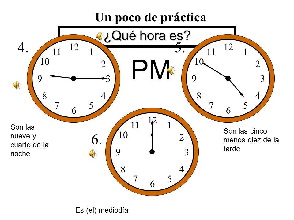 ¿Qué hora es. 1. 12 1 2 3 5 6 7 8 9 10 11 4 12 1 2 3 5 6 7 8 9 10 11 4 2.