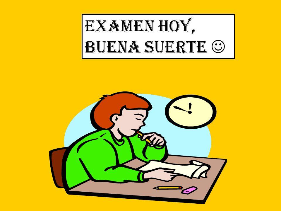 Examen Hoy, Buena suerte