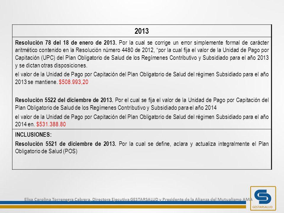 2013 Resolución 78 del 18 de enero de 2013.