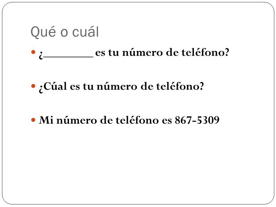 Qué o cuál ¿________ es tu número de teléfono. ¿Cúal es tu número de teléfono.