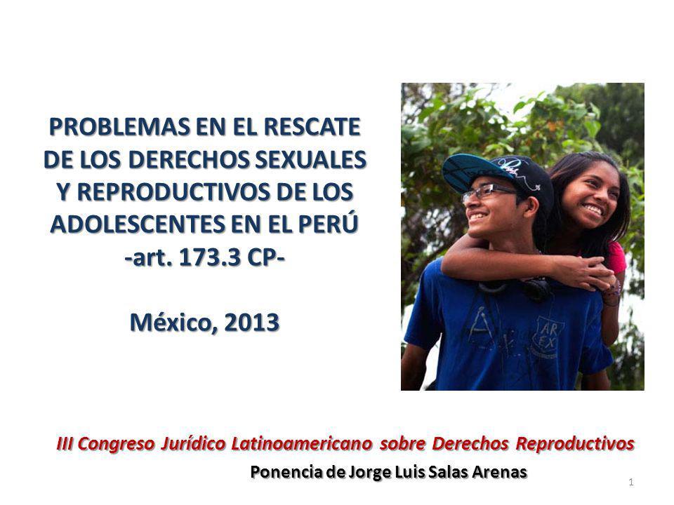 PROBLEMAS EN EL RESCATE DE LOS DERECHOS SEXUALES Y REPRODUCTIVOS DE LOS ADOLESCENTES EN EL PERÚ -art.