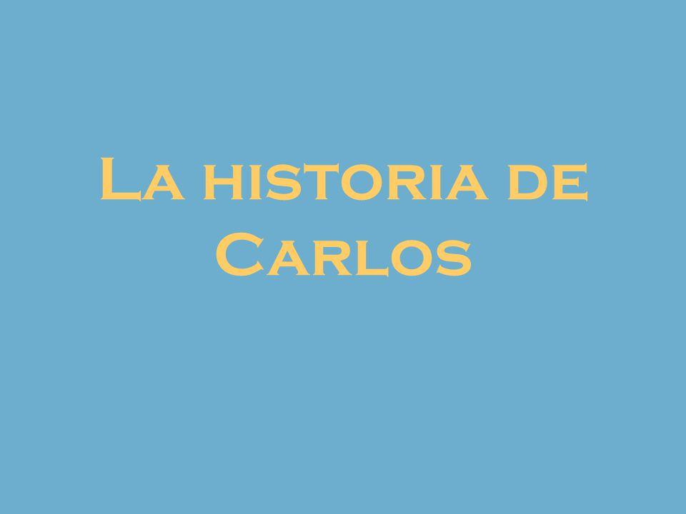 La historia de Carlos