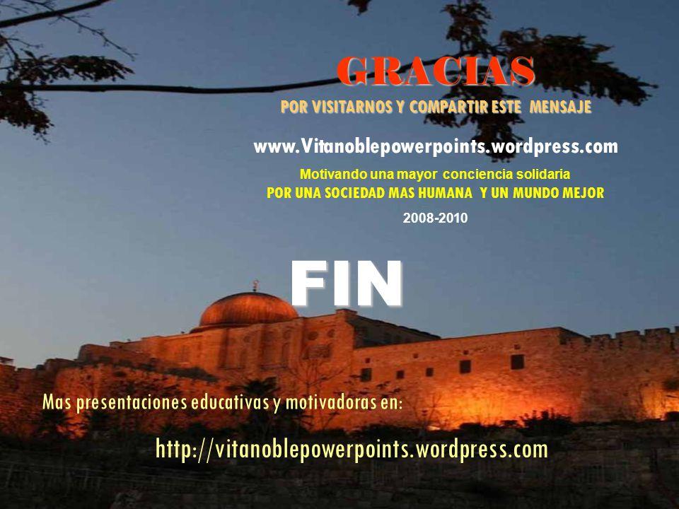 PPS editado en marzo de 2010 por Héctor Robles Carrasco para compartirlo sin propósitos de lucro.