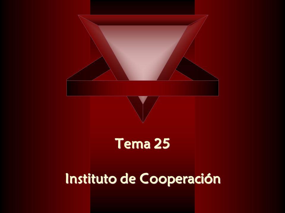 Tema 25 Tema 25 Instituto de Cooperación