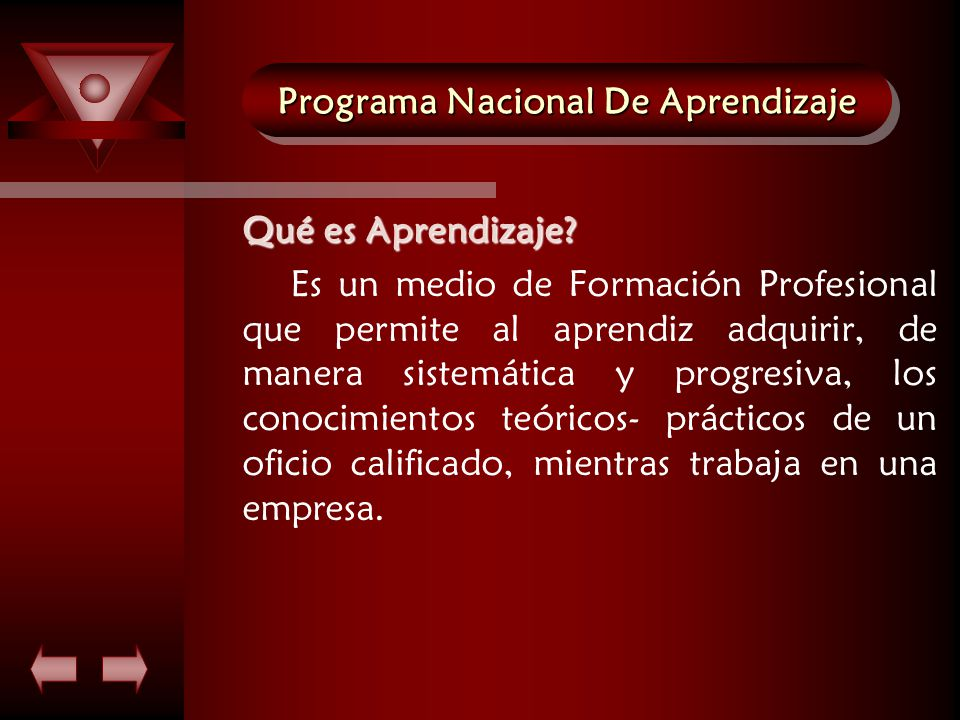 Programa Nacional De Aprendizaje Qué es Aprendizaje.