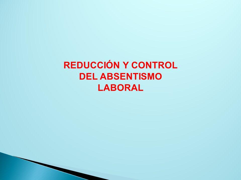 REDUCCIÓN Y CONTROL DEL ABSENTISMO LABORAL