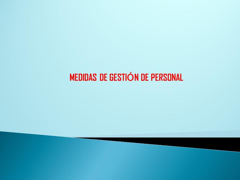 MEDIDAS DE GESTI Ó N DE PERSONAL