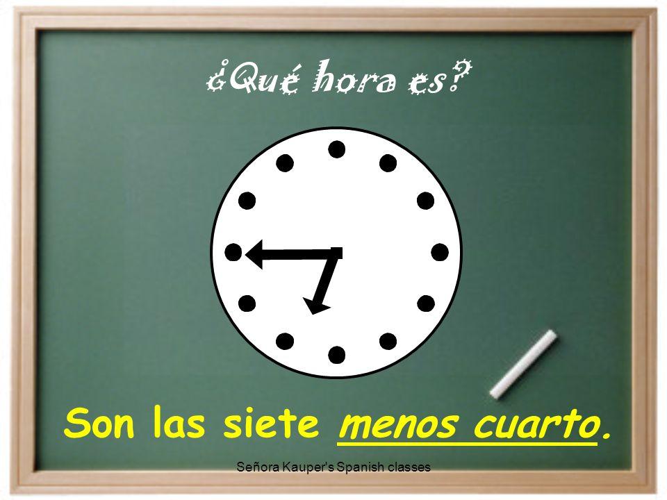 Son las diez menos veinte. ¿Qué hora es Señora Kauper s Spanish classes