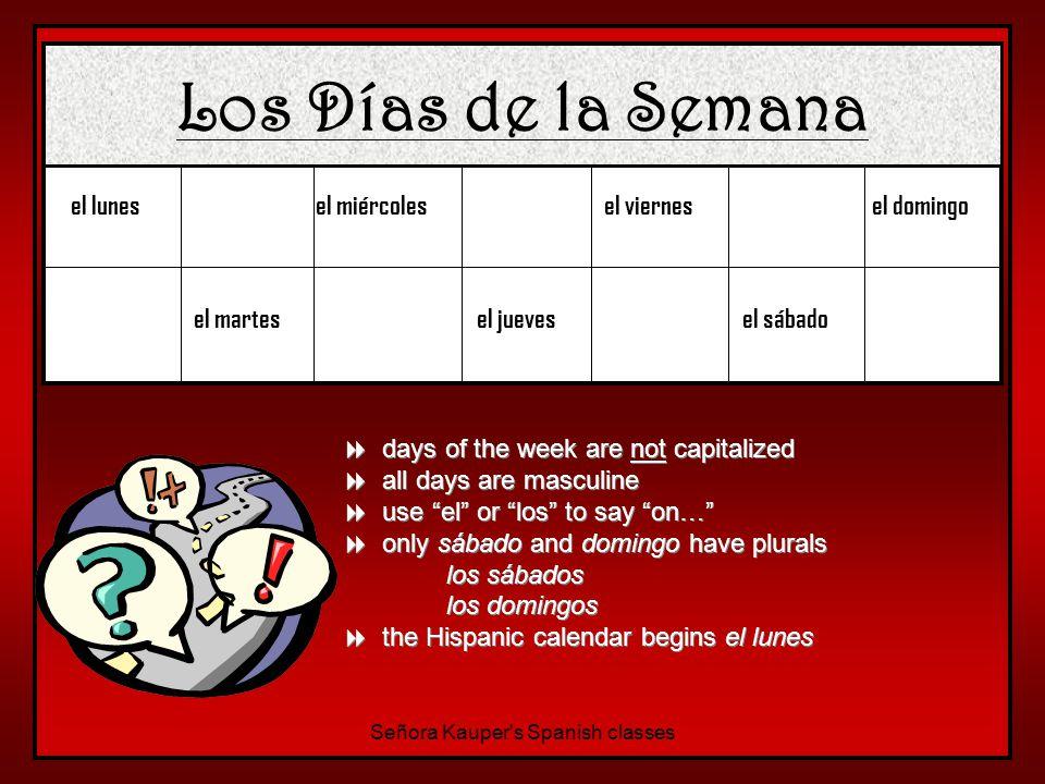 El Calendario Español Español Señora Kauper s Spanish classes