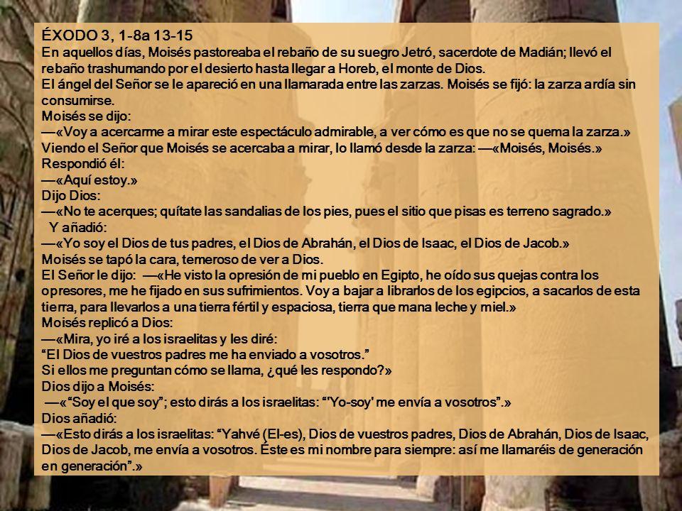 Ciclo C III Domingo de Cuaresma 3 de marzo de 2013 Música: Lejà dodi (para Ti, amado mio) de la Liturgia judía