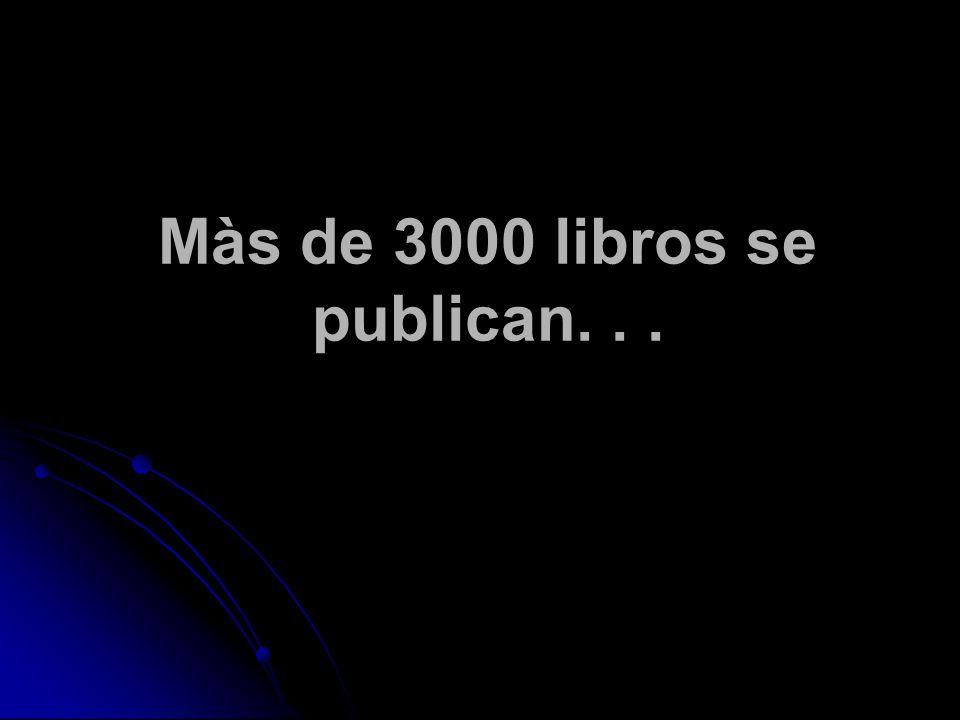 Màs de 3000 libros se publican...