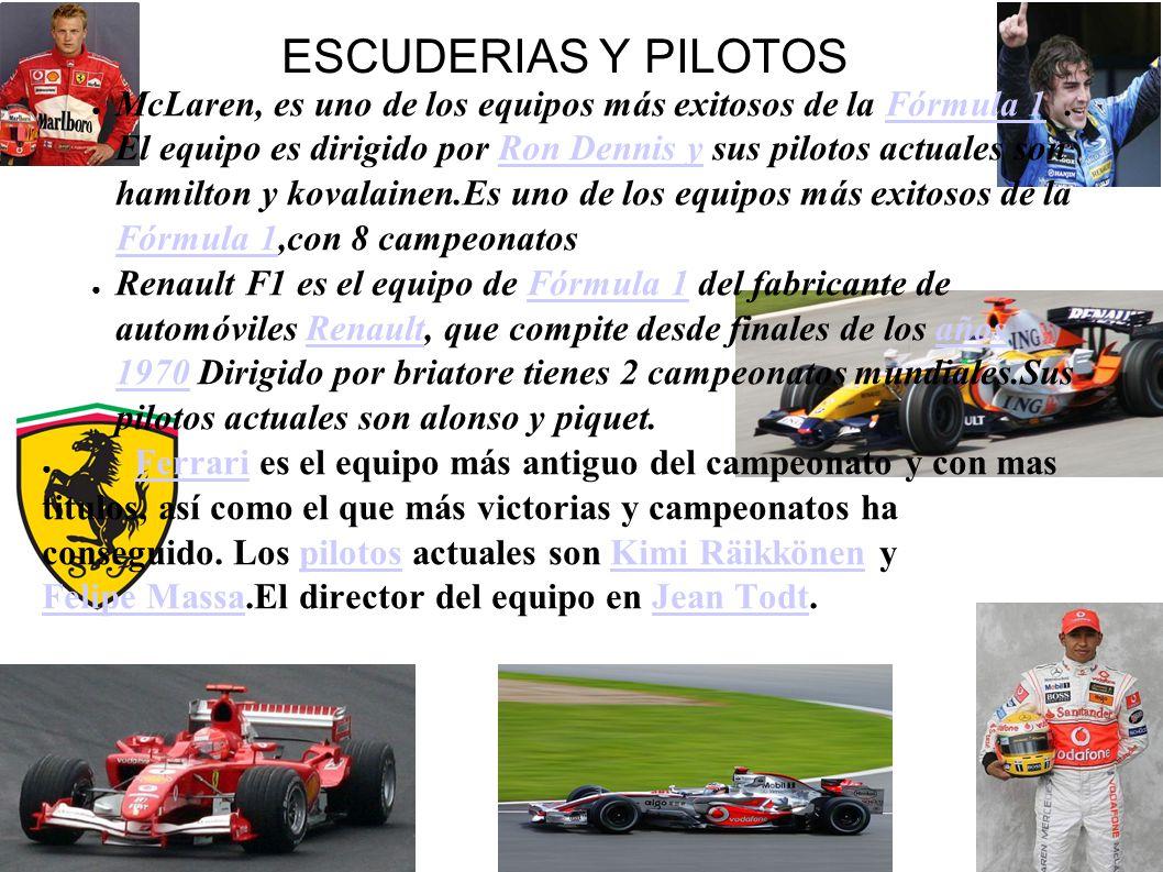 ESCUDERIAS Y PILOTOS ● McLaren, es uno de los equipos más exitosos de la Fórmula 1.