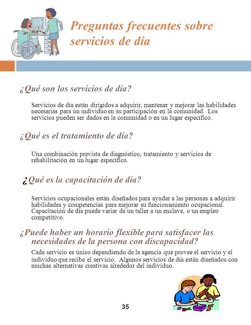 Preguntas frecuentes sobre servicios de día ¿Qué son los servicios de día.