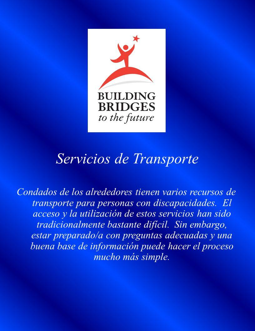 Servicios de Transporte Condados de los alrededores tienen varios recursos de transporte para personas con discapacidades.