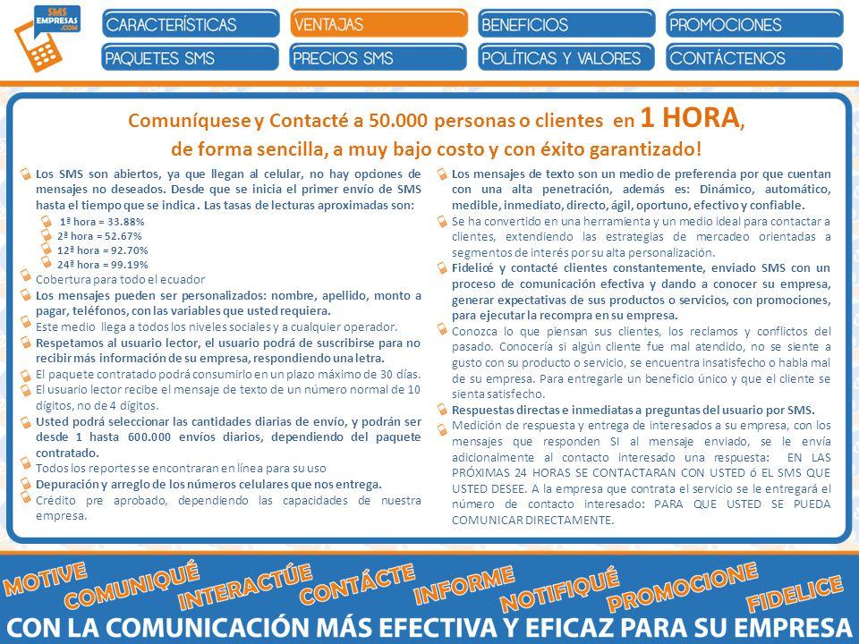 Comuníquese y Contacté a 50.000 personas o clientes en 1 HORA, de forma sencilla, a muy bajo costo y con éxito garantizado.