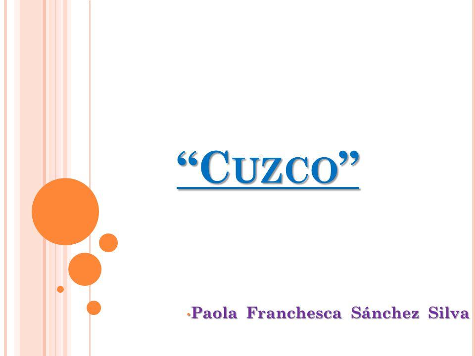 C UZCO Paola Franchesca Sánchez Silva Paola Franchesca Sánchez Silva