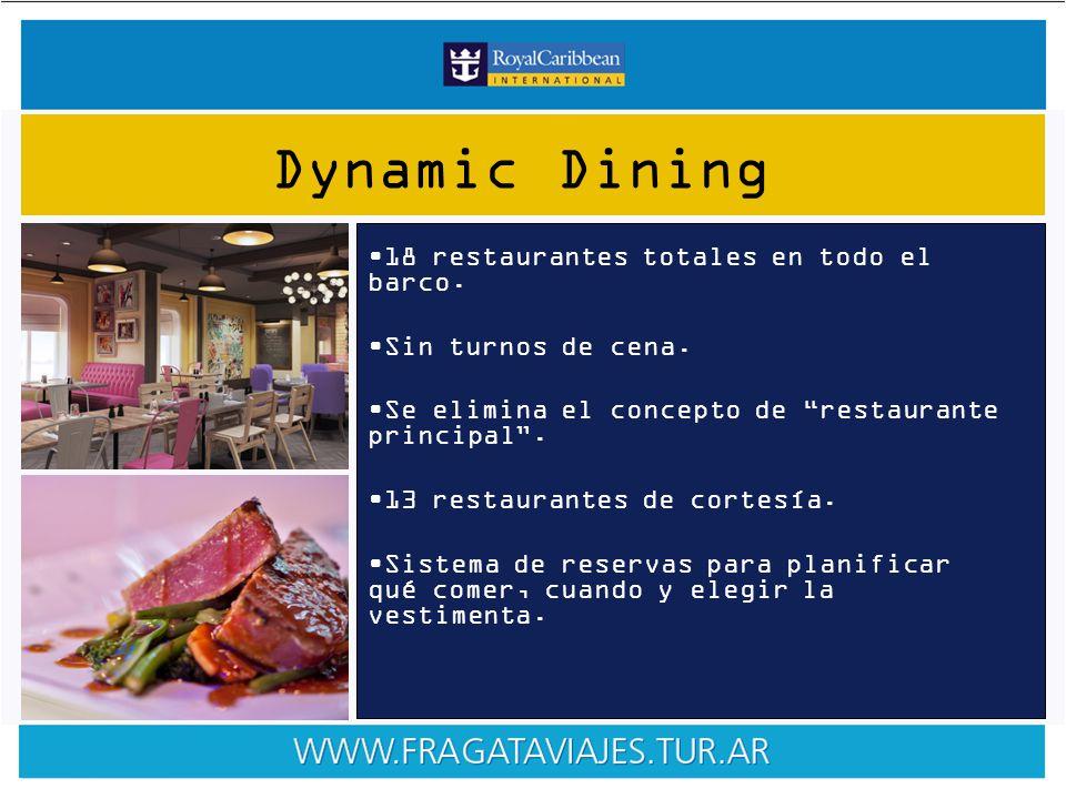 18 restaurantes totales en todo el barco. Sin turnos de cena.