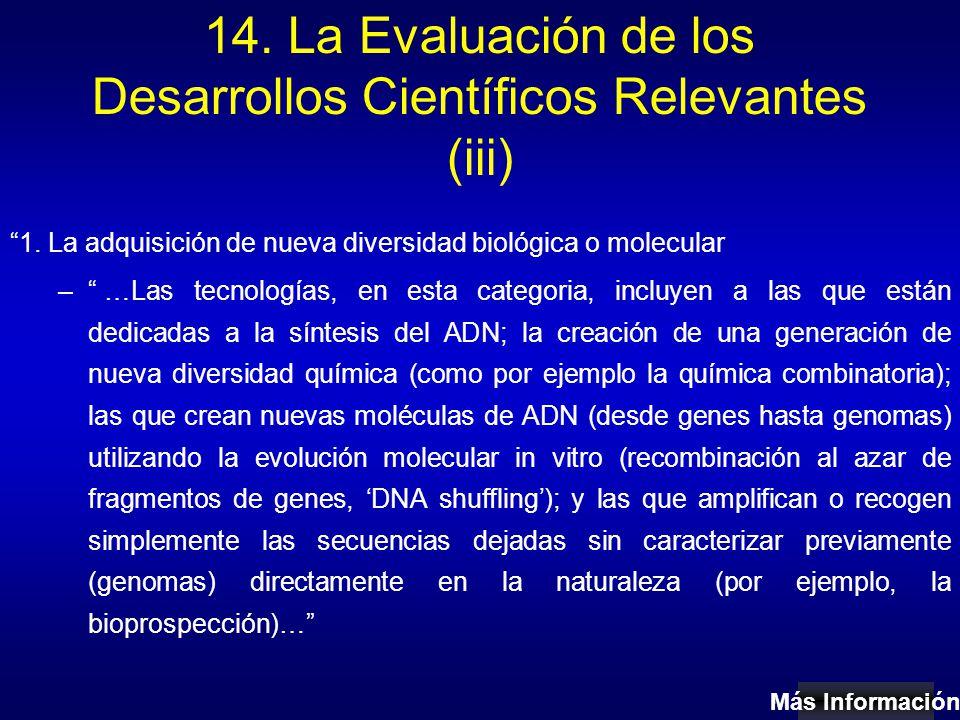 14. La Evaluación de los Desarrollos Científicos Relevantes (iii) 1.