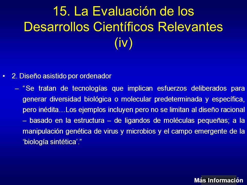 15. La Evaluación de los Desarrollos Científicos Relevantes (iv) 2.