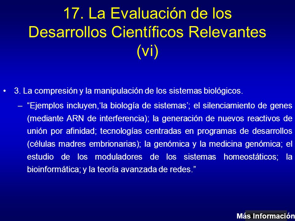 17. La Evaluación de los Desarrollos Científicos Relevantes (vi) 3.
