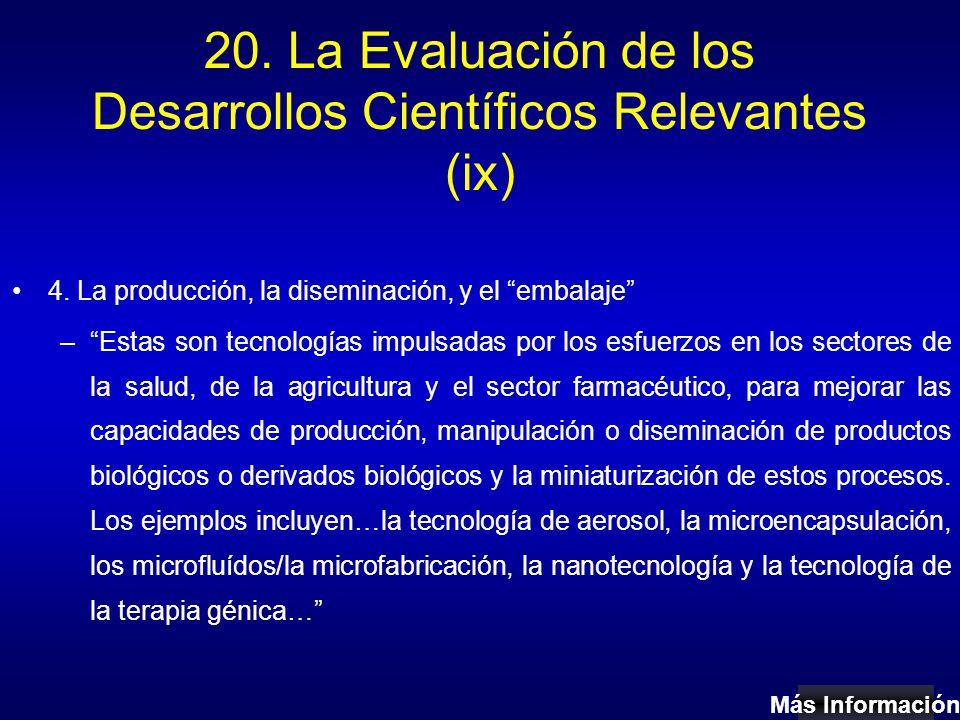 20. La Evaluación de los Desarrollos Científicos Relevantes (ix) 4.