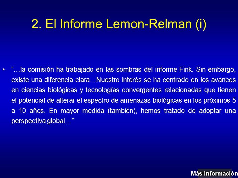 2. El Informe Lemon-Relman (i) …la comisión ha trabajado en las sombras del informe Fink.