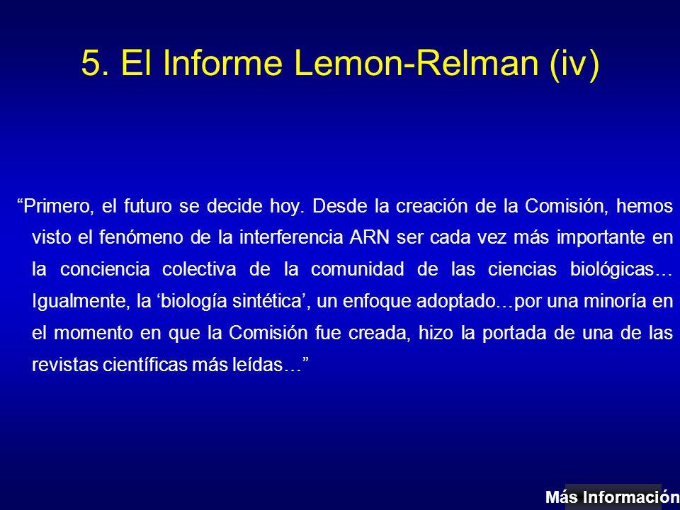 5. El Informe Lemon-Relman (iv) Primero, el futuro se decide hoy.