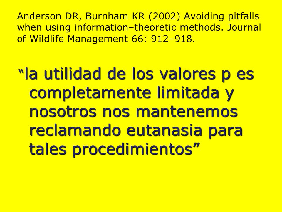 Anderson DR, Burnham KR (2002) Avoiding pitfalls when using information–theoretic methods.