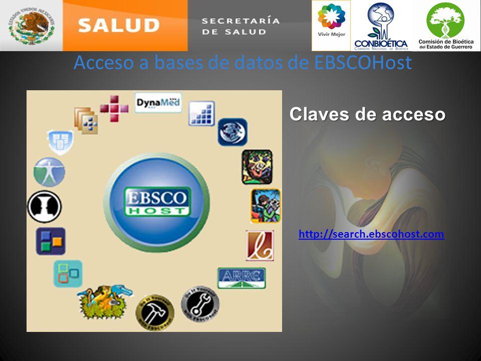 Acceso a bases de datos de EBSCOHost Claves de acceso http://search.ebscohost.com