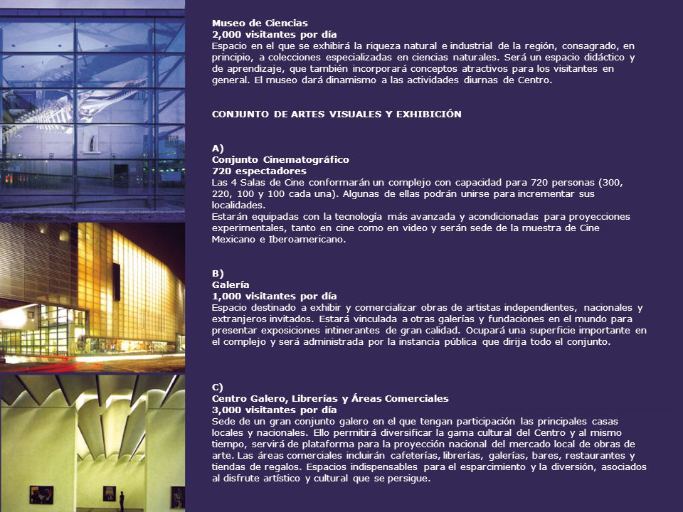 D ) Sala de Música de Cámara 400 espectadores Destinada a la experimentación e investigación sonora de solistas, conjuntos de cámara y música electrónica.