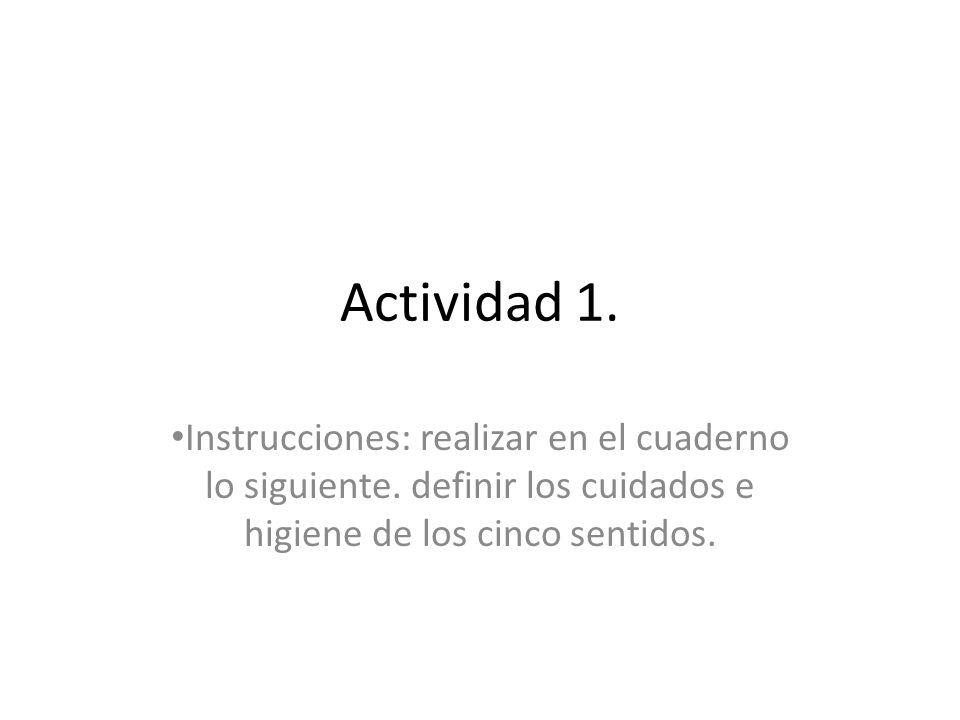 Actividad 1.Instrucciones: realizar en el cuaderno lo siguiente.
