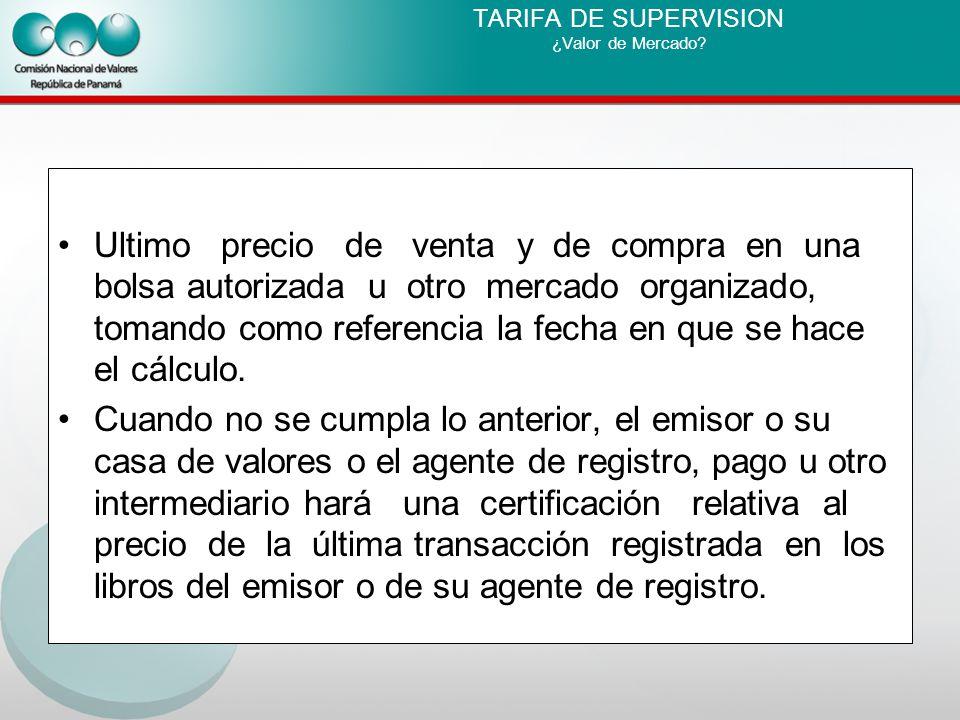 TARIFA DE SUPERVISION ¿Valor de Mercado.