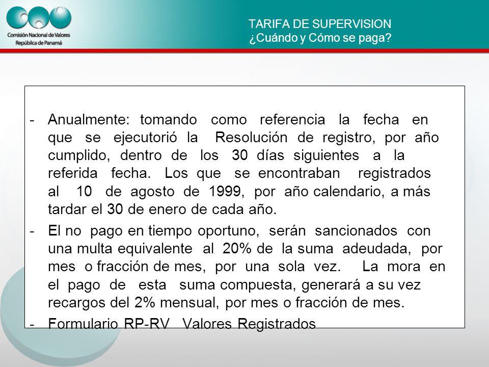 TARIFA DE SUPERVISION ¿Cuándo y Cómo se paga.