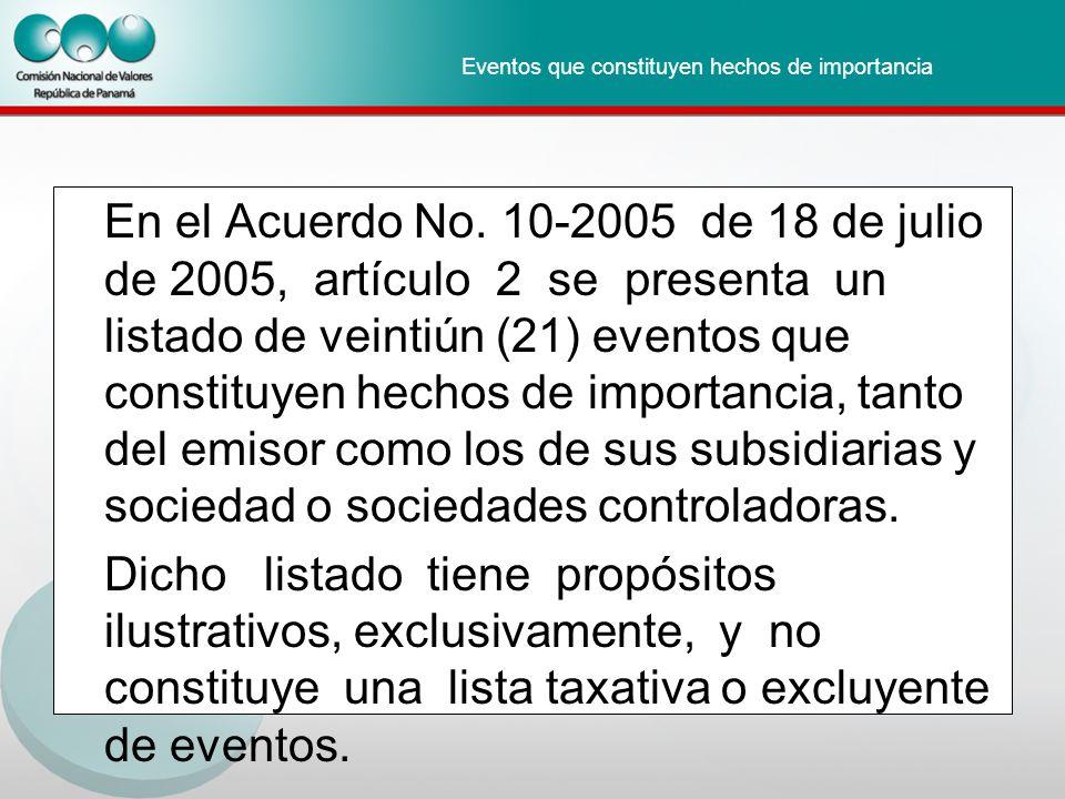 Eventos que constituyen hechos de importancia En el Acuerdo No.