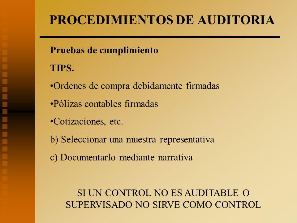 PROCEDIMIENTOS DE AUDITORIA Pruebas de cumplimiento TIPS.
