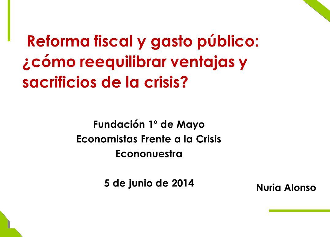Reforma fiscal y gasto público: ¿cómo reequilibrar ventajas y sacrificios de la crisis.