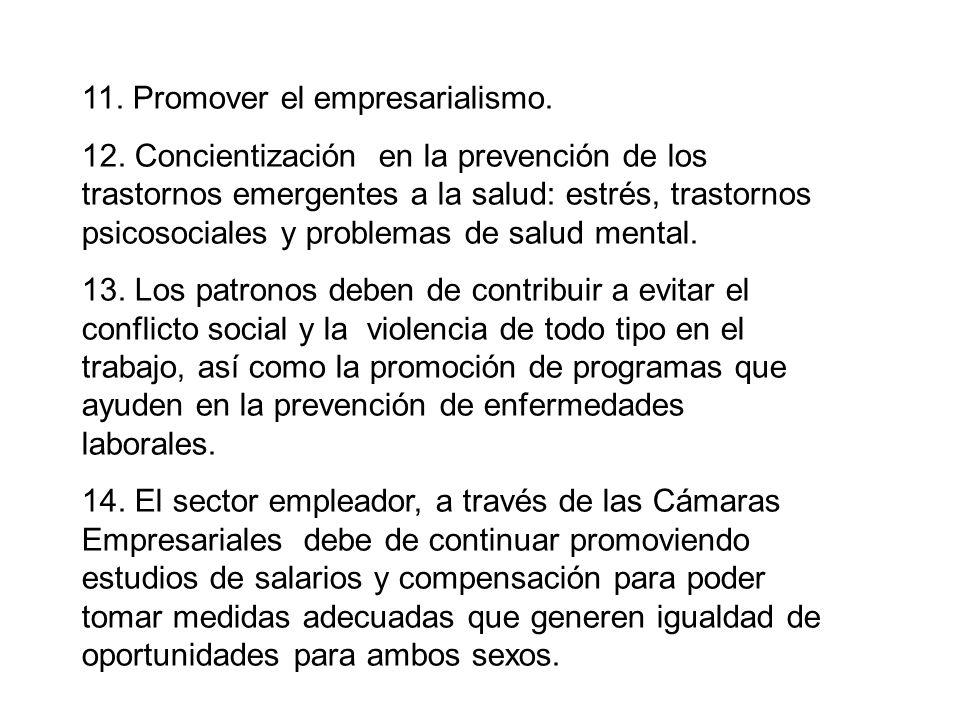 11. Promover el empresarialismo. 12.