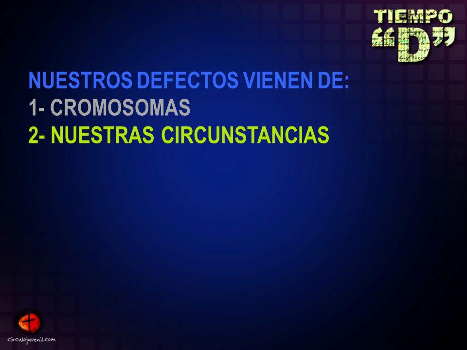 2- NUESTRAS CIRCUNSTANCIAS