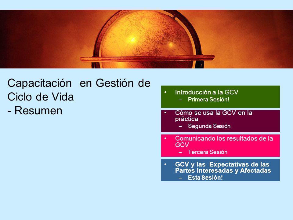 2 Capacitación en Gestión de Ciclo de Vida - Resumen Introducción a la GCV –Primera Sesión.