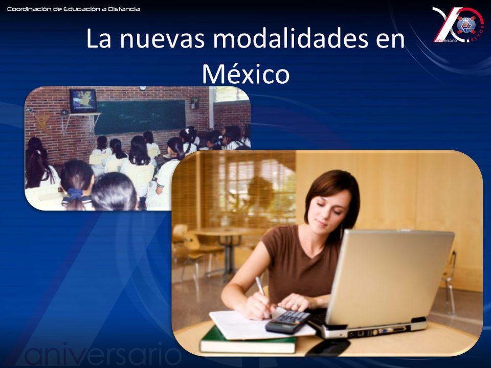 La nuevas modalidades en México