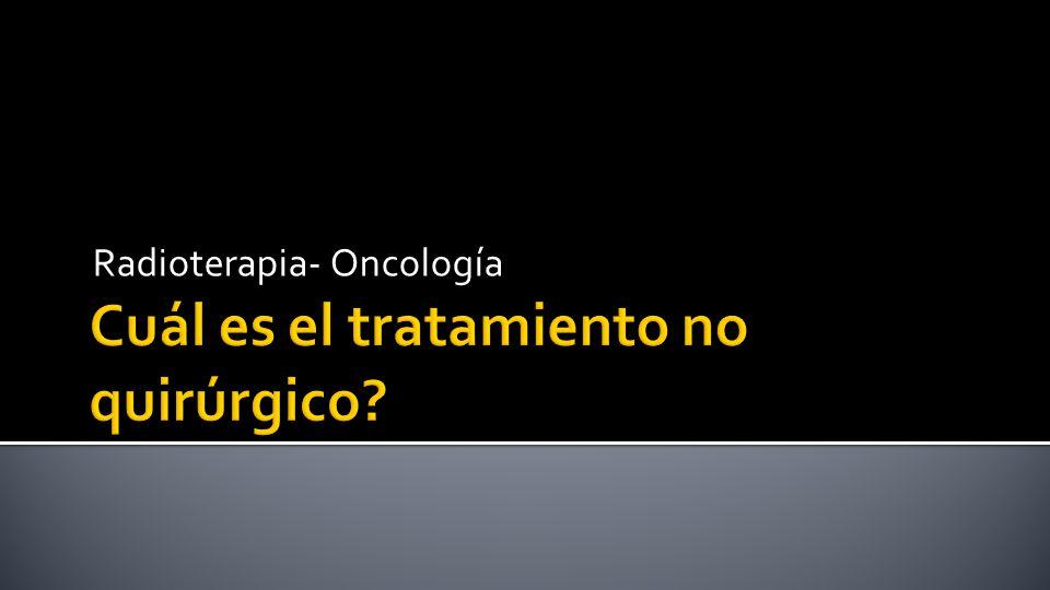 Radioterapia- Oncología