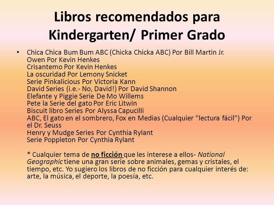 Libros recomendados para Kindergarten/ Primer Grado Chica Chica Bum Bum ABC (Chicka Chicka ABC) Por Bill Martin Jr.