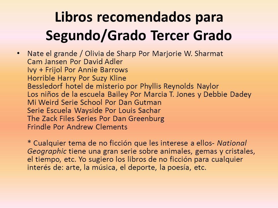Libros recomendados para Segundo/Grado Tercer Grado Nate el grande / Olivia de Sharp Por Marjorie W.