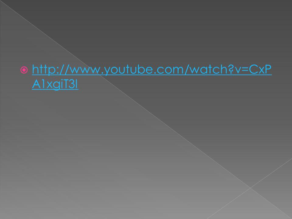  http://www.youtube.com/watch v=CxP A1xgiT3I http://www.youtube.com/watch v=CxP A1xgiT3I