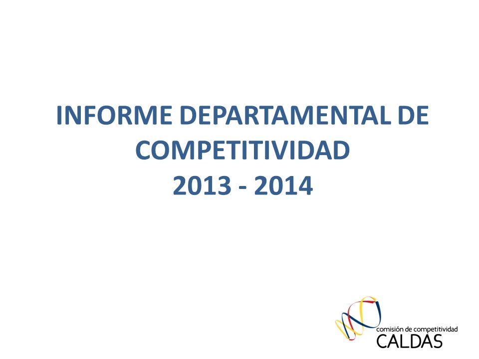 INFORME DEPARTAMENTAL DE COMPETITIVIDAD 2013 - 2014