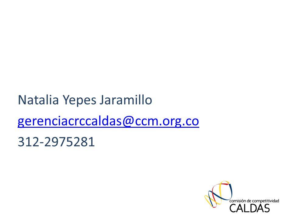 Natalia Yepes Jaramillo gerenciacrccaldas@ccm.org.co 312-2975281