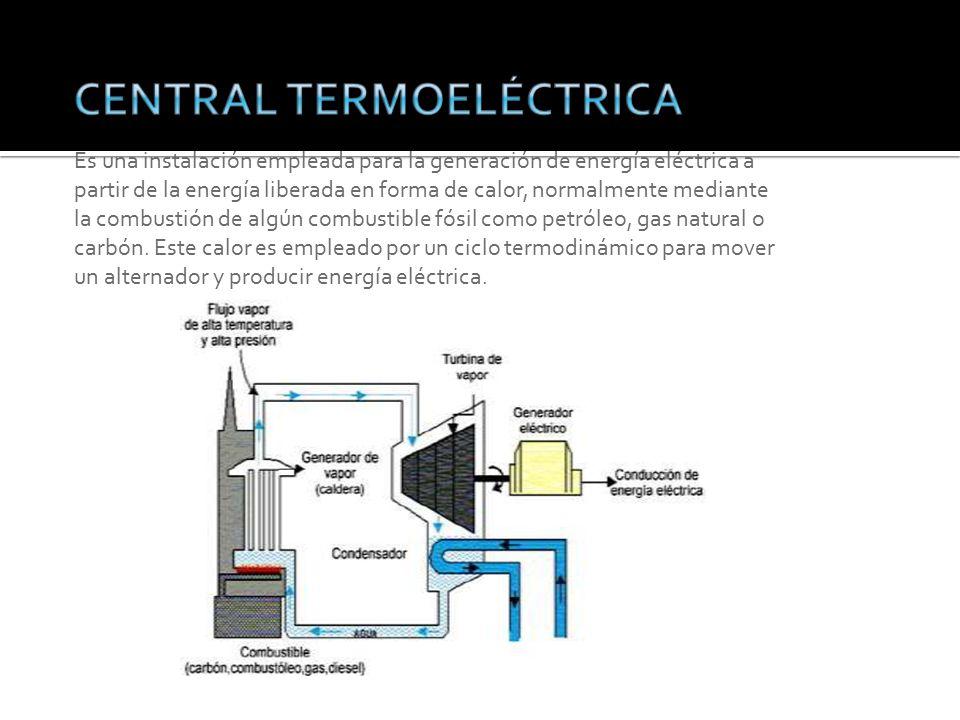 Es una instalación empleada para la generación de energía eléctrica a partir de la energía liberada en forma de calor, normalmente mediante la combustión de algún combustible fósil como petróleo, gas natural o carbón.