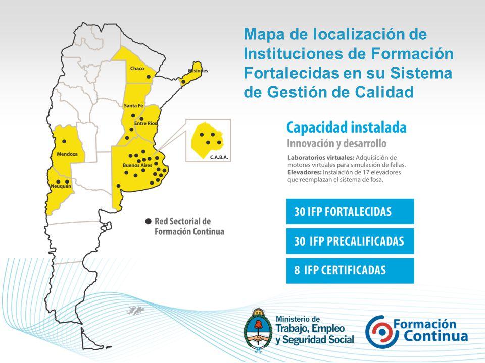 Mapa de localización de Instituciones de Formación Fortalecidas en su Sistema de Gestión de Calidad
